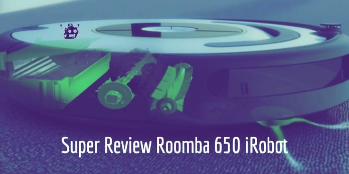 Review roomba 650 irobot