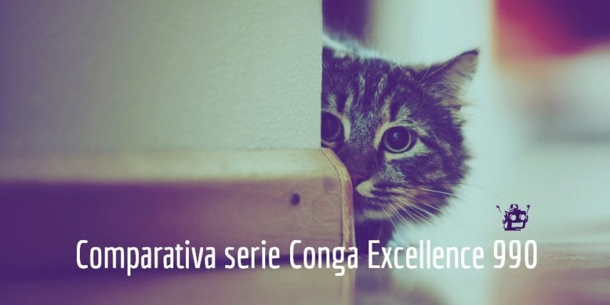 comparativa serie conga excellence 990