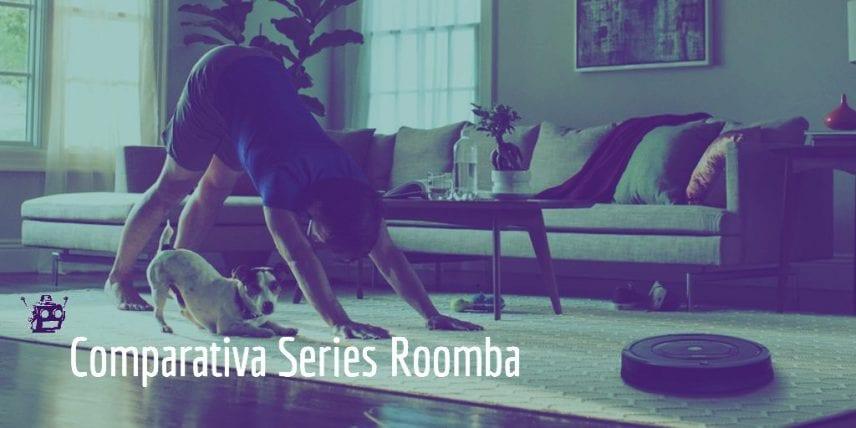 comparativa series roomba