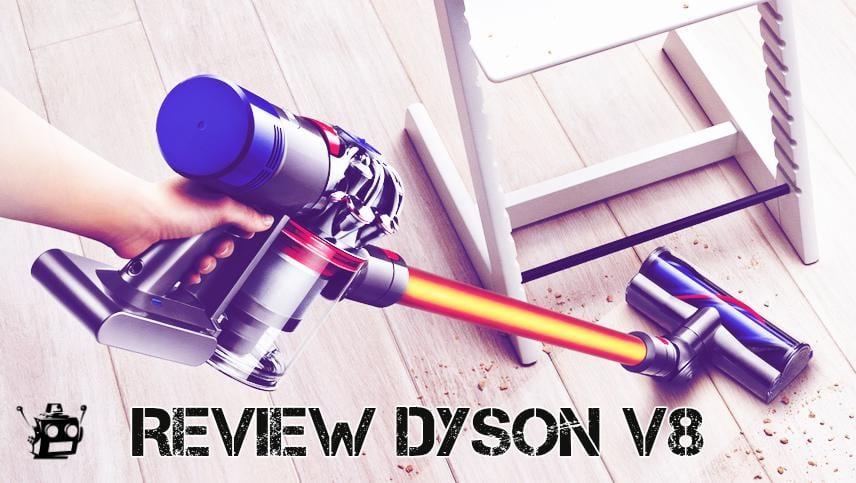 REVIEW DYSON V8