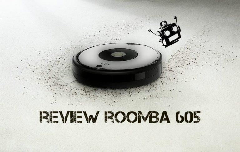 REWIEW ROOMBA 605